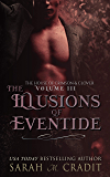 The Illusions of Eventide: A New Orleans Witches Family Saga (The House of Crimson and Clover Book 3)