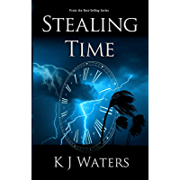 Stealing Time: Book 1 - A Time Travel, Historical Fiction Adventure (English Edition)