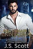 Billionaire Undercover: The Billionaire's Obsession ~ Hudson (English Edition)