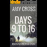Days 9 to 16 (Mass Extinction Event Book 3)