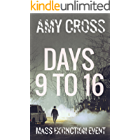Days 9 to 16 (Mass Extinction Event Book 3)