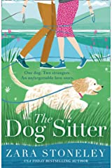 The Dog Sitter: The new feel-good romantic comedy of 2021 from the bestselling author of The Wedding Date! Kindle Edition