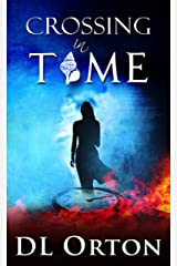 Crossing In Time: An Edgy Sci-Fi Love Story (Between Two Evils Book 1) Kindle Edition