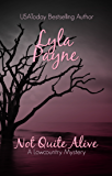 Not Quite Alive (A Lowcountry Mystery) (Lowcountry Mysteries Book 8)