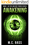 Awakening: Ancient Purge Book 1