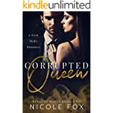 Corrupted Queen: A Dark Mafia Romance (Belluci Mafia Book 2)