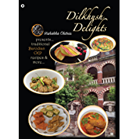 Dilkhush Delights: Presents Traditional Barodian CKP Recipes and More…