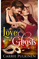 Love & Ghosts (Crescent City Ghost Tours Book 1) Kindle Edition