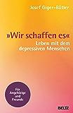 »Wir schaffen es«: Leben mit dem depressiven Menschen