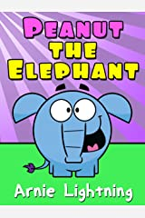 Peanut the Elephant: Short Stories for Kids, Funny Jokes, and More! (Early Bird Reader Book 5) Kindle Edition