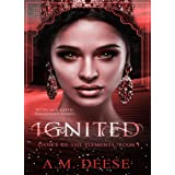 Ignited (Dance of the Elements Book 1)