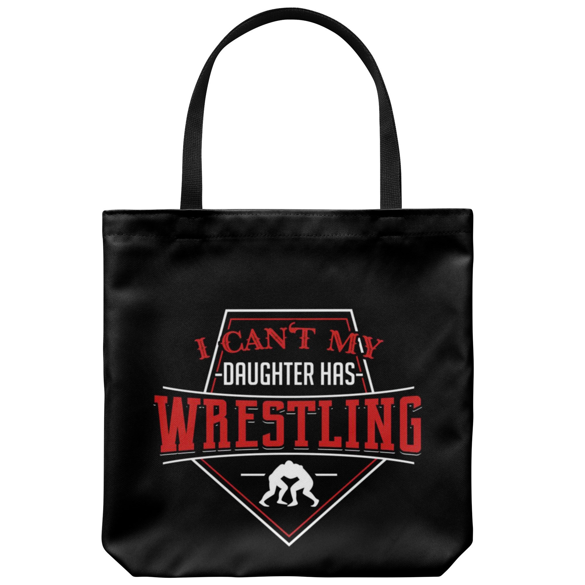 Wrestling Dad Canvas Tote Bag Funny Father's Day Wrestler Training - Can't Daughter