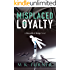 Misplaced Loyalty (Meredith & Hodge Novels Book 1)