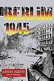 Berlim 1945, a Queda - Volume 2