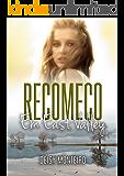 RECOMEÇO: Em East Valley