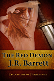 Daughters of Persephone, The Red Demon