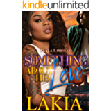 Something About His Love: An Urban Standalone