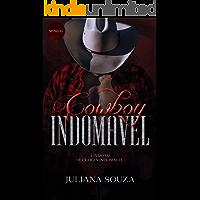Cowboy Indomável: Duologia Indomável