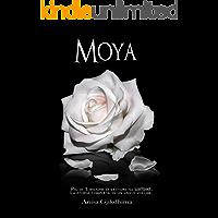 MOYA: La serie completa. (Italian Edition)