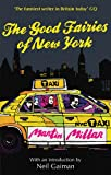 The Good Fairies Of New York: With an introduction by Neil Gaiman