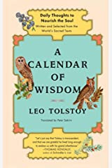 A Calendar of Wisdom: Daily Thoughts to Nourish the Soul, Written and Selected from the World's Sacred Texts Hardcover