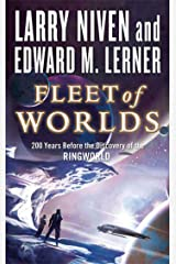 Fleet of Worlds: 200 Years Before the Discovery of the Ringworld (Fleet of Worlds series Book 1) Kindle Edition