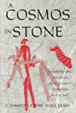 A Cosmos in Stone: Interpreting Religion and Society Through Rock Art (Archaeology of Religion)