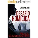 Desafío Homicida: Un thriller psicológico de misterio y suspense (Spanish Edition)