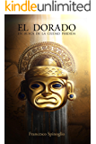 El Dorado: En busca de la ciudad perdida