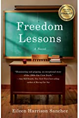 Freedom Lessons: A Novel Kindle Edition