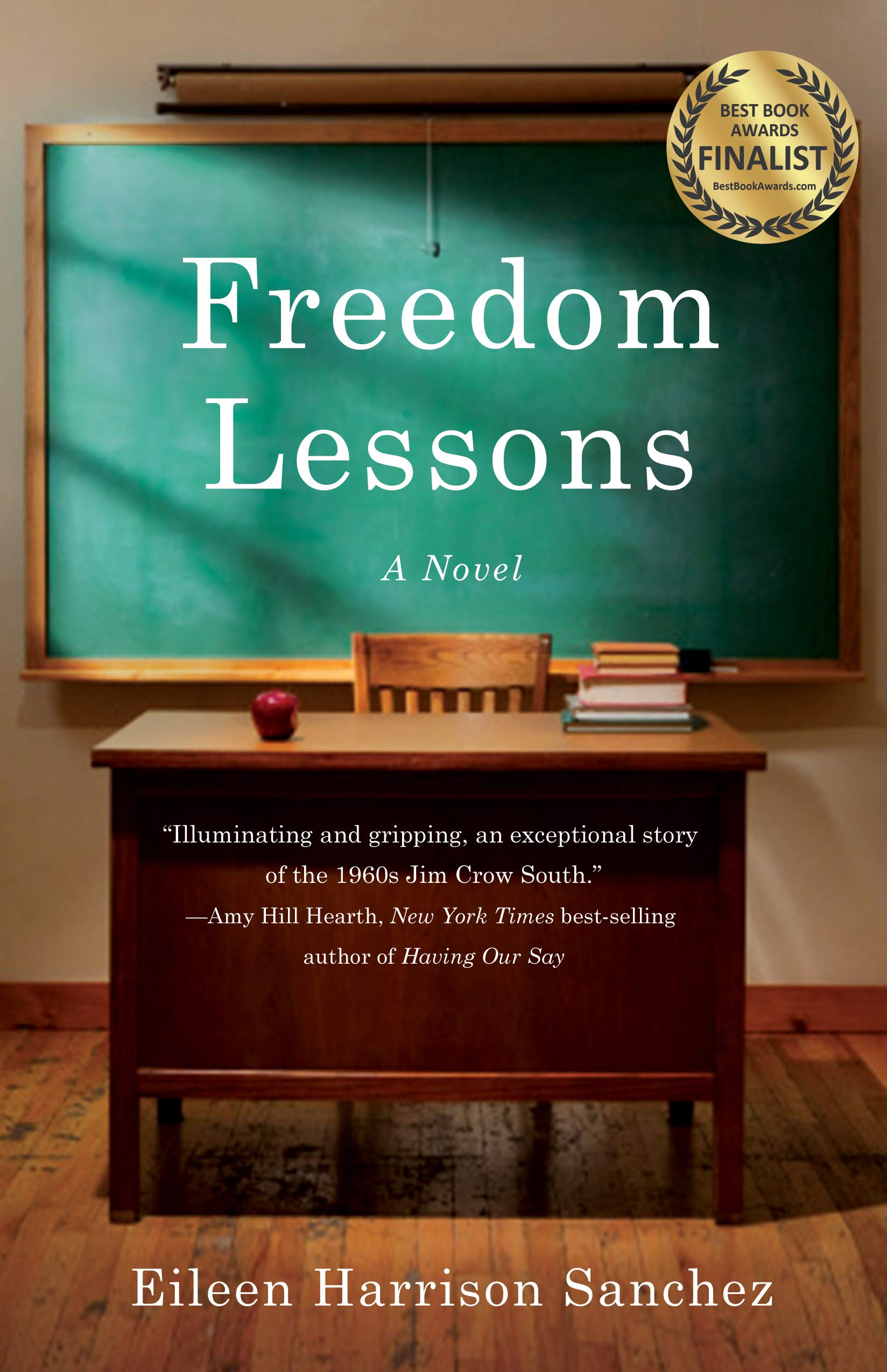 Amazon.com: Freedom Lessons: A Novel (9781631526107): Harrison Sanchez, Eileen: Books