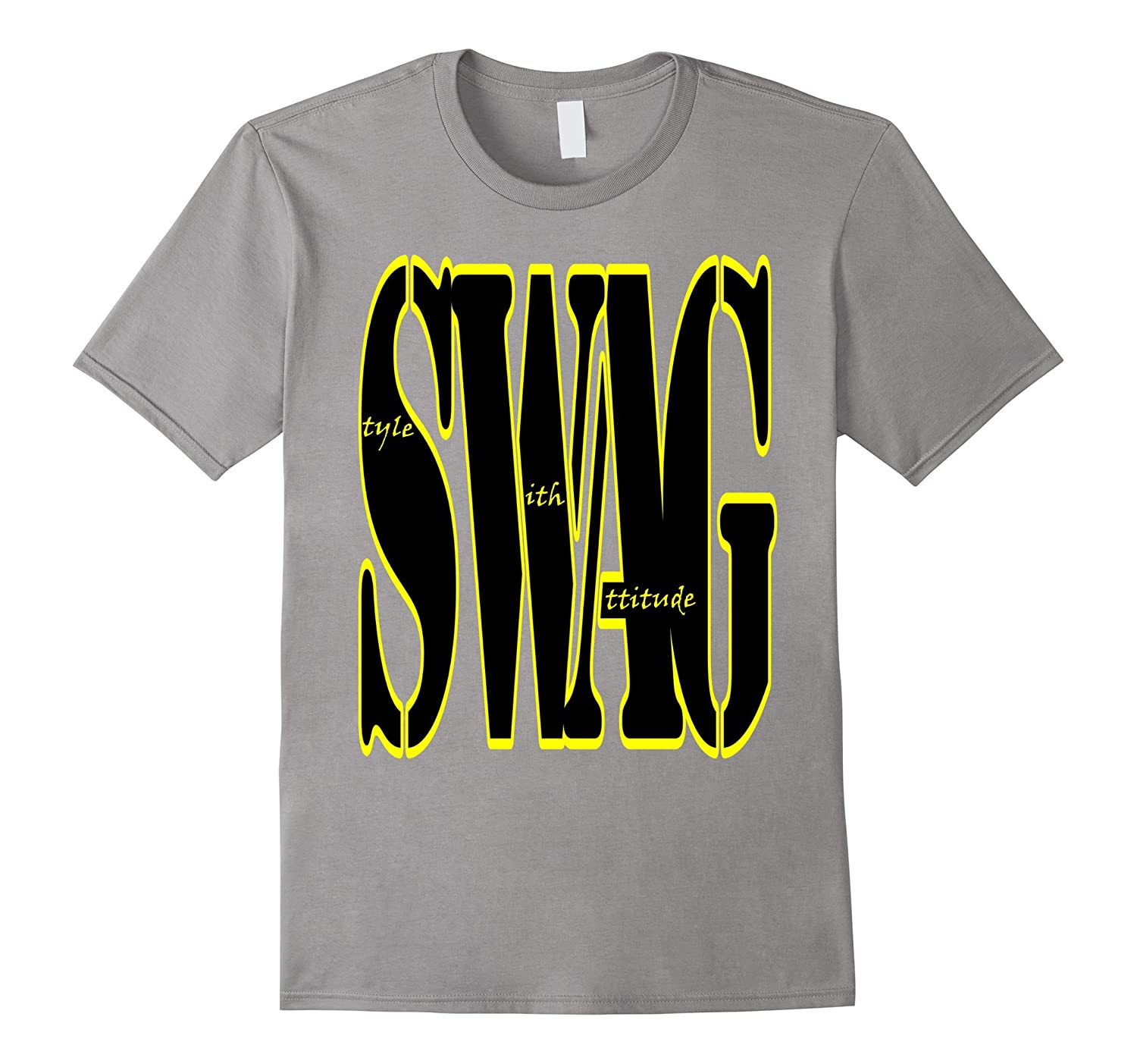 SWAG-Style With Attitude G T-Shirt-PL