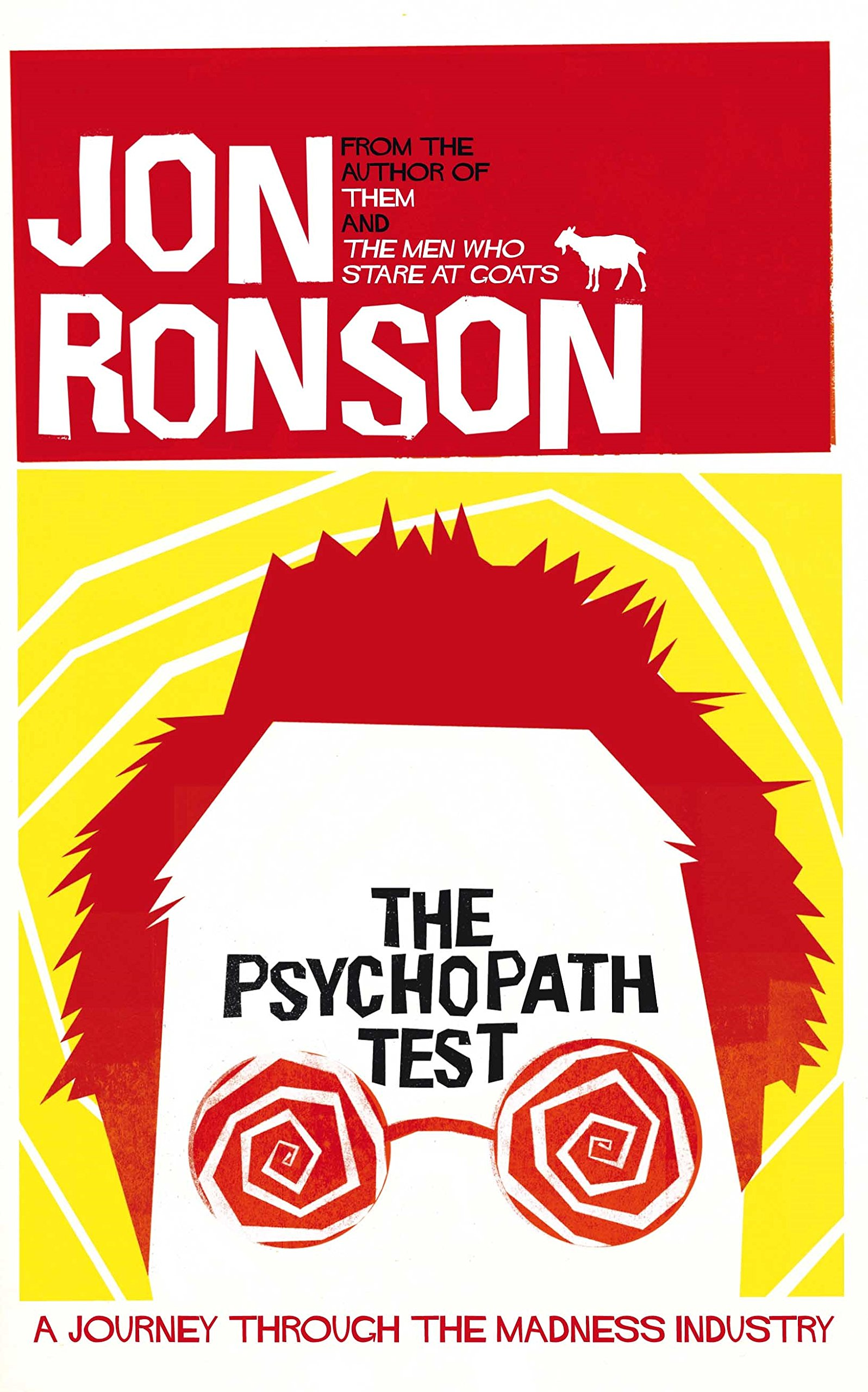 Image result for The Psychopath Test by Jon Ronson