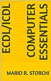 New ECDL - Module 1 (computer essentials) (English Edition)