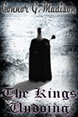 The Kings Undoing Kindle Edition