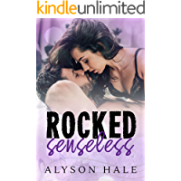 Rocked Senseless: A Stand-Alone Rock Star Romance book cover