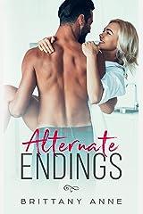 Alternate Endings Kindle Edition