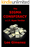 The Sigma Conspiracy: a J.T. Ryan Thriller