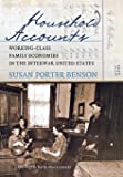 Household Accounts: Working-Class Family Economies in the Interwar United States