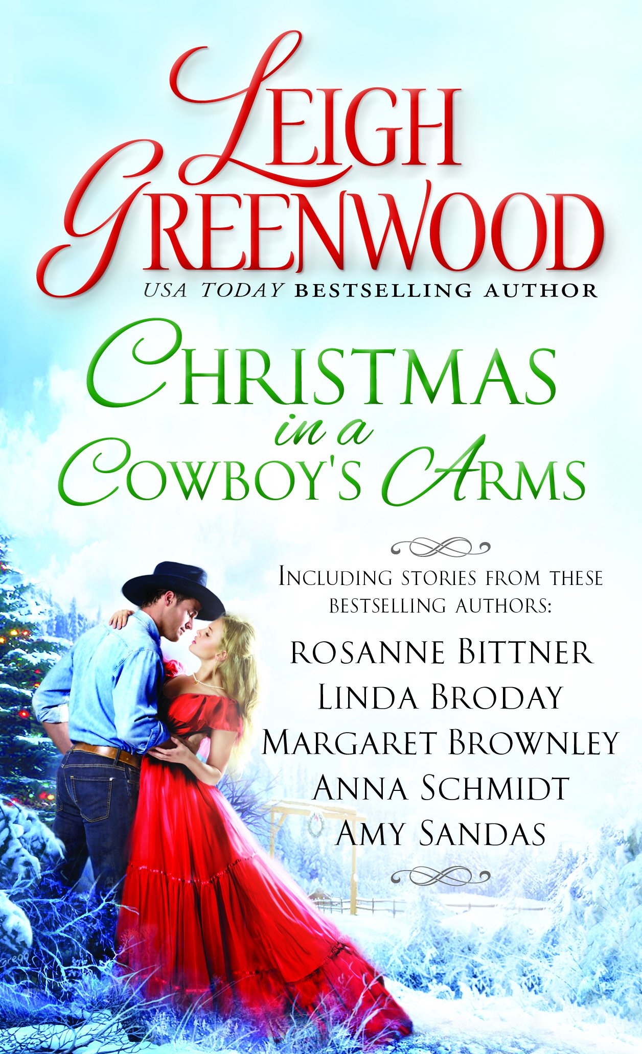 Christmas in a Cowboy\'s Arms: Leigh Greenwood, Rosanne Bittner ...