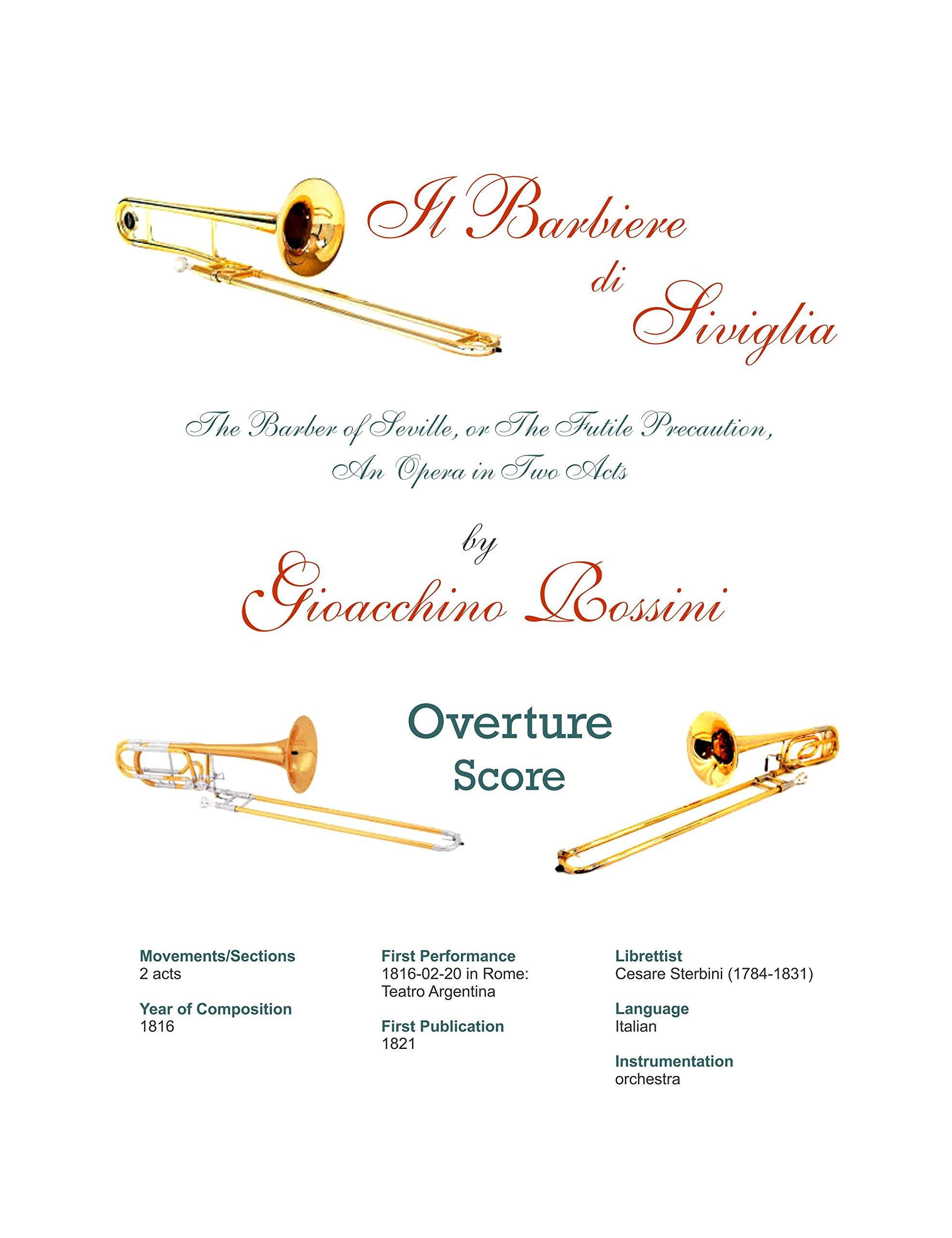 Download Il barbiere di Siviglia for 3 trombones (The Barber of Seville, or The Futile Precaution is an opera buffa in two acts) Score plus Trombone I, II, and III Psrts [4 Loose Leaf Books. 2017] ebook