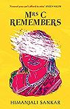 Mrs C Remembers