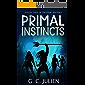The Feral Sentence (Season Three): Primal Instincts