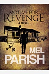 Motive For Revenge: A novel (Motives #2) Kindle Edition