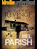 Motive For Revenge: A novel (Motives #2)