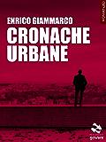 Cronache Urbane (Pesci rossi - goWare)