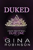 Duked: Duke One (The Duke Society Book 1)
