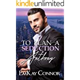 To Plan a Seduction: Anthony (The Ferrari Family Book 1)
