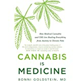 Cannabis Is Medicine: How Medical Cannabis and CBD Are Healing Everything from Anxiety to Chronic Pain