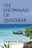 The Snowman of Zanzibar